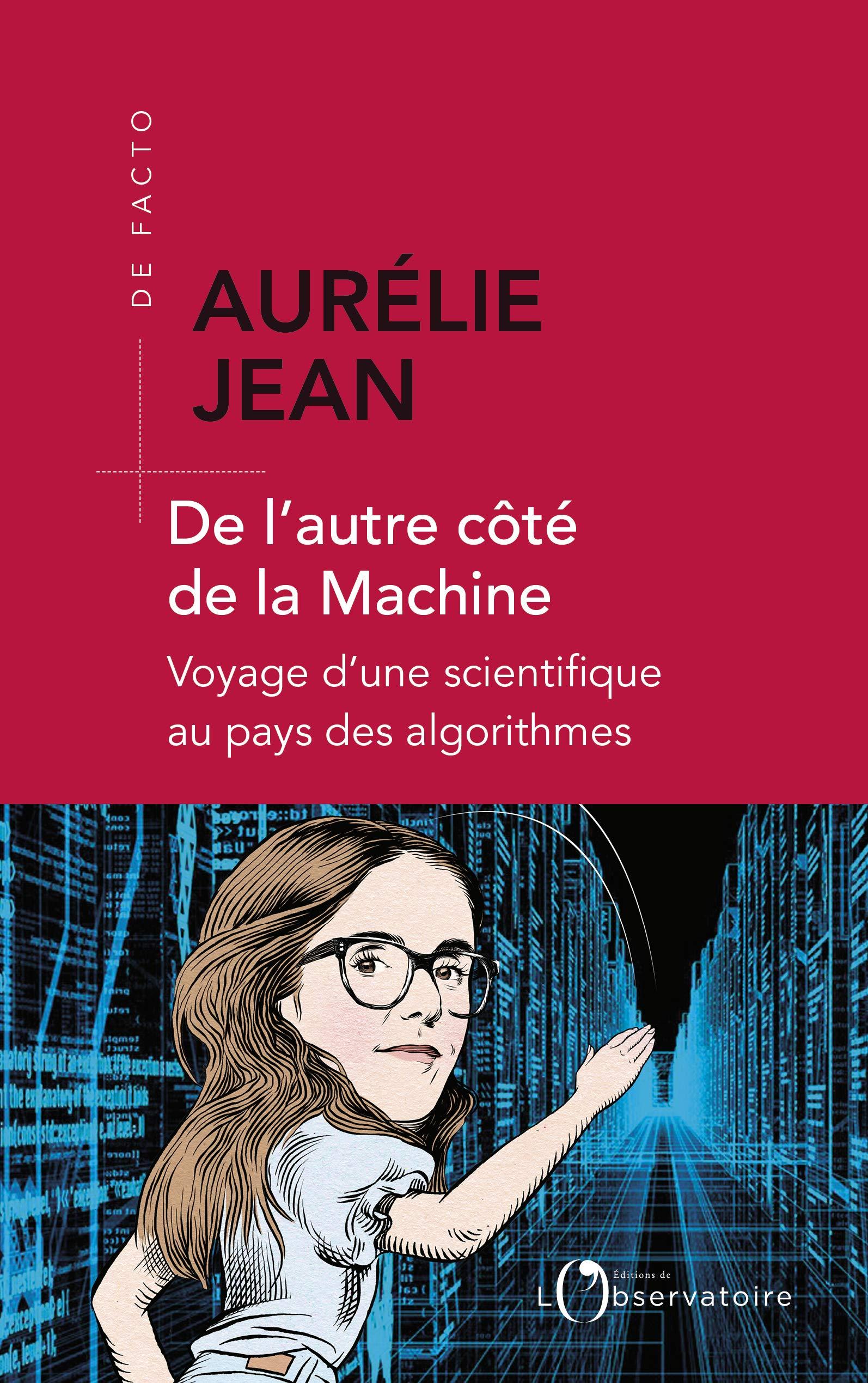 De l'autre côté de la machine, Aurélie Jean